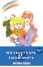THE GLORY DAYS OF TACHIBANAYA - Episode 3-5 ebook by Motoko Fukuda