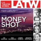 The Money Shot audiobook by Neil LaBute