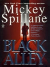 Black Alley ebook by Mickey Spillane
