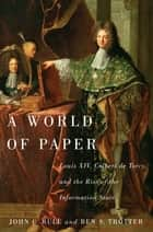 A World of Paper ebook by John C. Rule,Ben S. Trotter