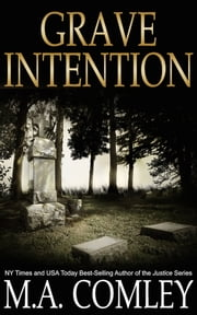Grave Intention (Intention #2) ebook by M A Comley