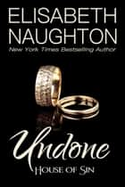 Undone ebook by Elisabeth Naughton