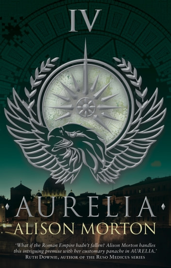 AURELIA ebook by Alison Morton