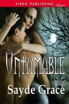 Untamable ebook by Sayde Grace