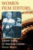 Women Film Editors ebook by David Meuel