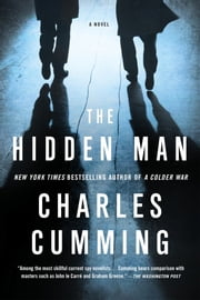 The Hidden Man - A Novel ebook by Charles Cumming