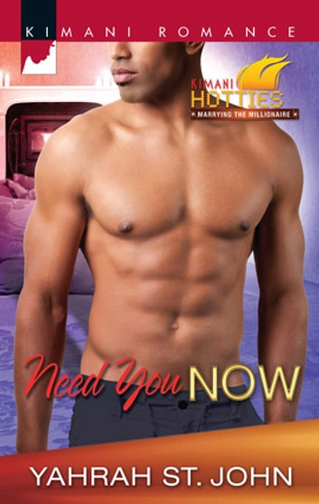 Need You Now ebook by Yahrah St. John