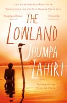 The Lowland ebook by Jhumpa Lahiri