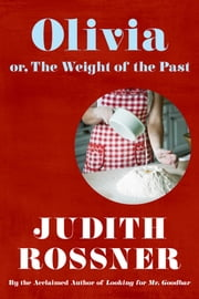 Olivia ebook by Judith Rossner