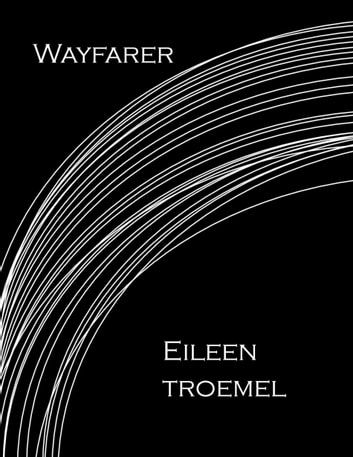 Wayfarer ebook by Eileen Troemel