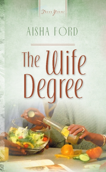 The Wife Degree ebook by Aisha Ford
