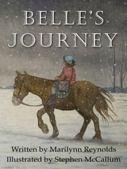 Belle's Journey ebook by Marilynn Reynolds,Stephen McCallum