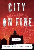 City on Fire, A novel