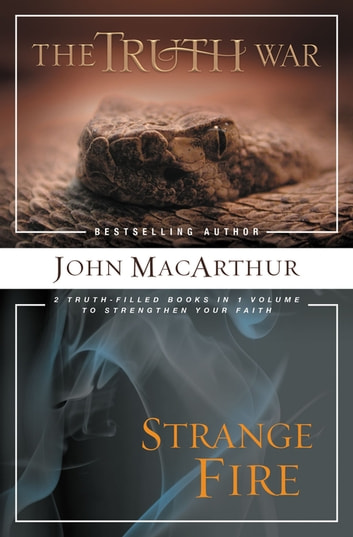 MacArthur 2-in-1 - 2 Truth-Filled Books in 1 Volume to Strengthen Your Faith ebook by John F. MacArthur