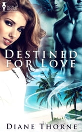 Destined for Love ebook by Diane Thorne