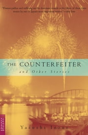 Counterfeiter and Other Stories ebook by Yasushi Inoue