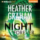 Night Is Forever, The audiobook by Heather Graham