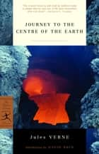 Journey to the Centre of the Earth ebook by Jules Verne, David Brin