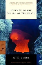 Journey to the Centre of the Earth ebook by Jules Verne,David Brin