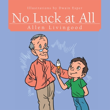 No Luck at All ebook by Allen Livingood