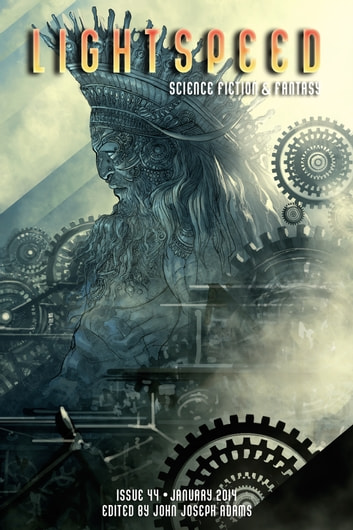 Lightspeed Magazine, January 2014 ebook by John Joseph Adams,Ursula K. Le Guin,Scott Lynch
