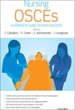 Nursing OSCEs:A Complete Guide to Exam Success