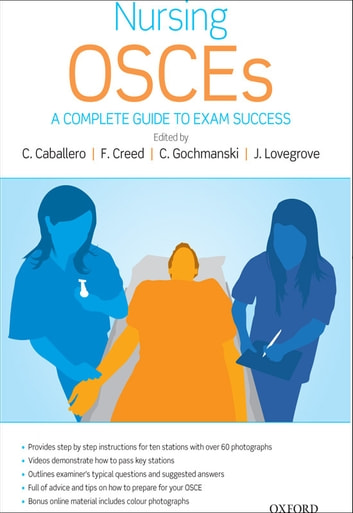 Nursing OSCEsA Complete Guide To Exam Success
