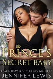 The Prince's Secret Baby ebook by Jennifer Lewis