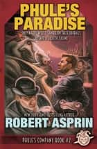 Phule's Paradise ebook by Robert Asprin