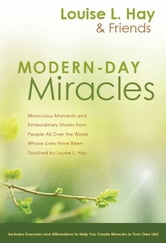 Modern-Day Miracles ebook by Louise L. Hay