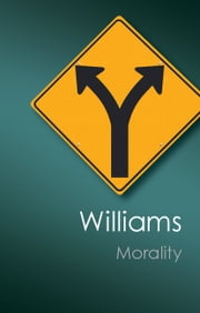 Morality - An Introduction to Ethics ebook by Bernard Williams