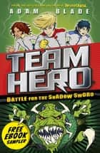 Preview of Battle for the Shadow Sword - Free Ebook Sampler! ebook by Adam Blade