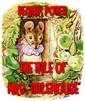The tale of Mrs. Tittlemouse (Illustrated) ebook by Beatrix Potter