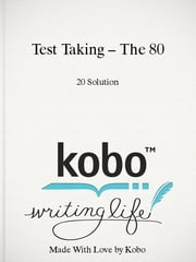 Test Taking – The 80/20 Solution ebook by The 80/20 Solution