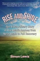 Rise and Shine ebook by Simon Lewis