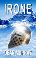 I'rone (The Guadel Chronicles) ebook by Dean Murray