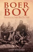 Boer Boy ebook by Chris Schoeman