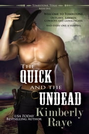 The Quick and the Undead ebook by Kimberly Raye