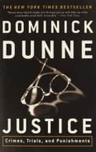 Justice ebook by Dominick Dunne