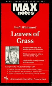 Leaves of Grass (MAXNotes Literature Guides) ebook by Kevin Kelly,Christine Berg
