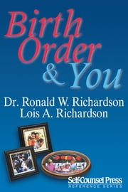Birth Order & You ebook by Dr. Ronald W. Richardson & Lois A. Richardson