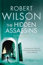 A small death in lisbon ebook by robert wilson 9780007378142 the hidden assassins ebook by robert wilson fandeluxe Ebook collections