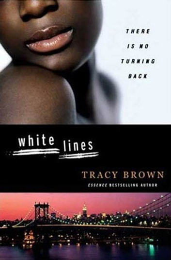 White Lines ebook by Tracy Brown