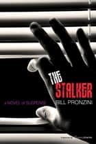 The Stalker ebook by Bill Pronzini