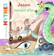Jason et la toison d'or ebook by Aurore Damant, Agnès Cathala