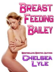 Breastfeeding Bailey ebook by Chelsea Lyle
