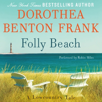 Folly Beach - A Lowcountry Tale audiobook by Dorothea Benton Frank