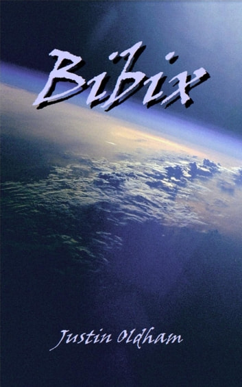 Bibix ebook by Justin Oldham