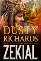 Zekial eBook by Dusty Richards