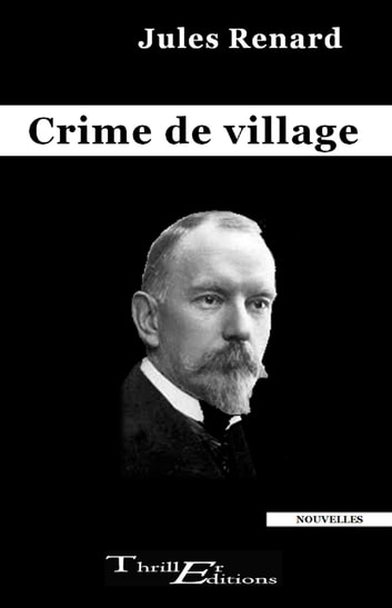 Crime de village ebook by Renard Jules